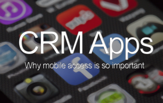 CRM Apps - why mobile CRMs are so important