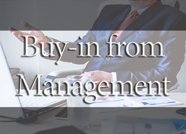 Buy-in from Management