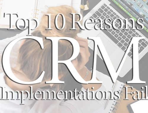 Top 10 Reasons CRM Implementations Fail